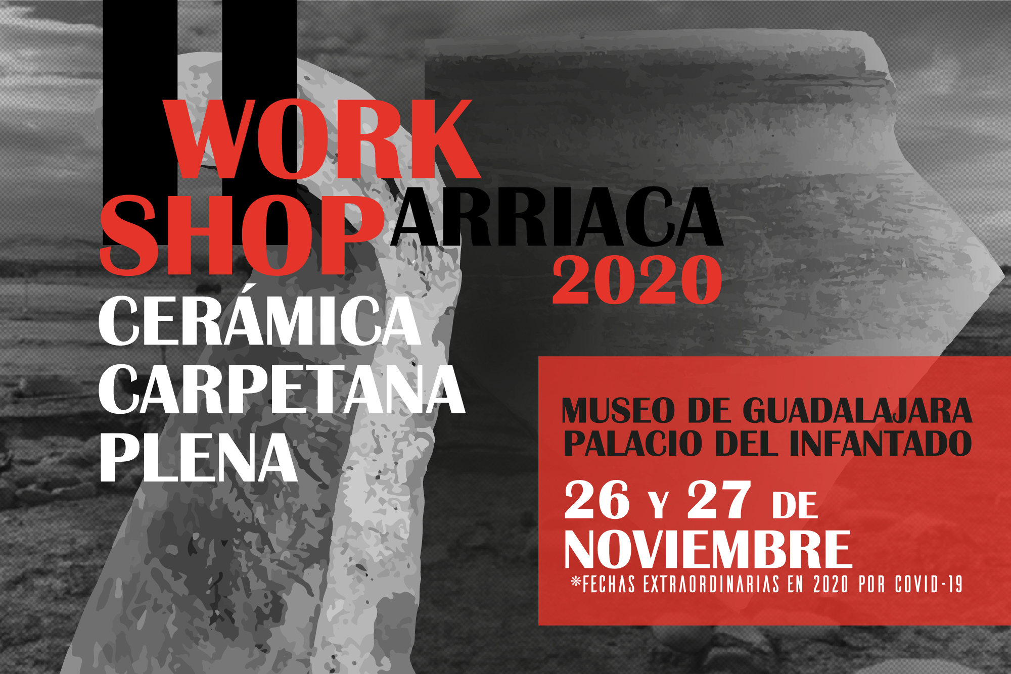 Workshop de Cerámica Carpetana Plena; Arriaca 2020