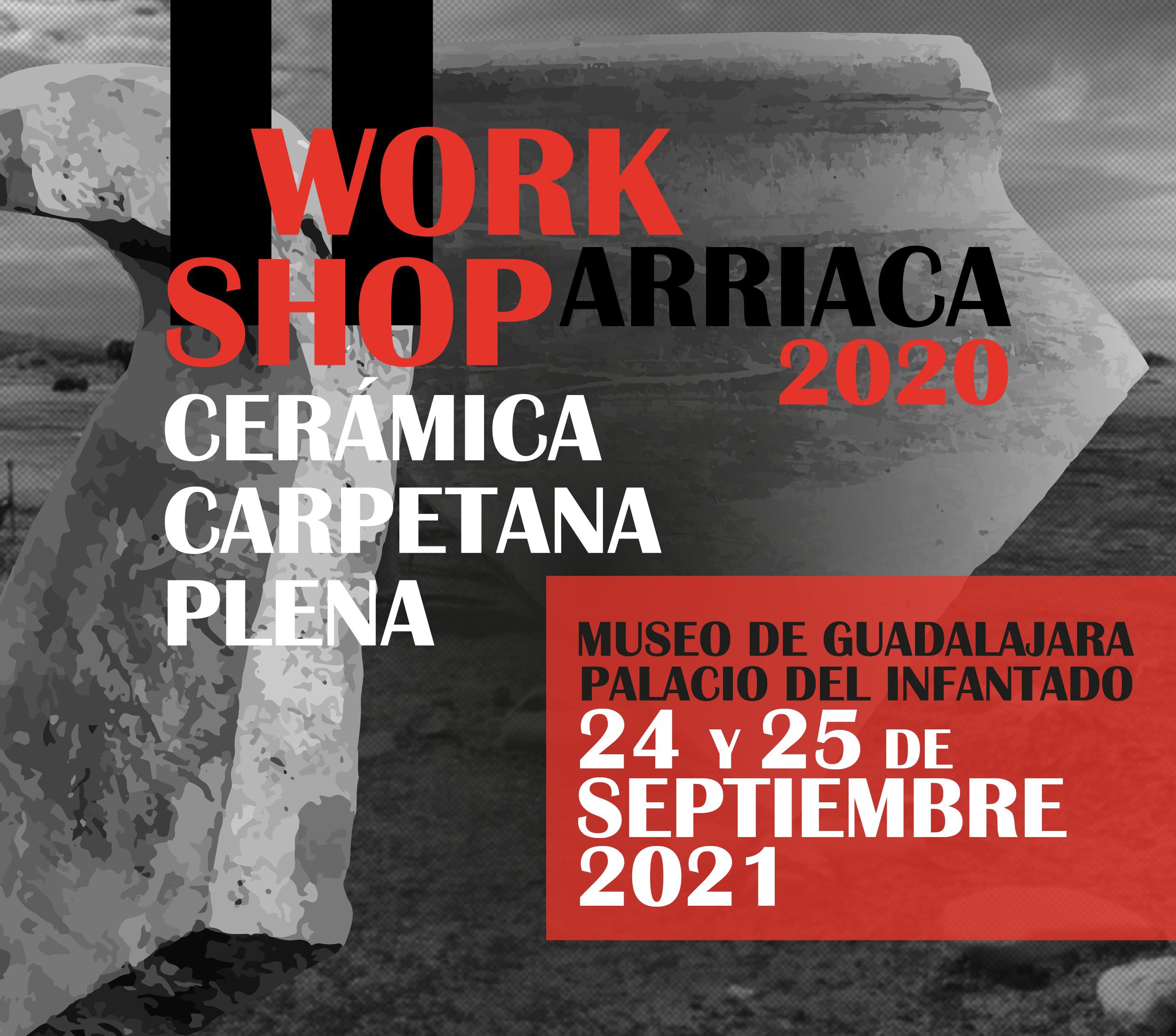 Workshop de Cerámica Carpetana Plena; Arriaca 2020